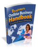 Thumbnail Beginners Online Business Handbook - eBook with MRR