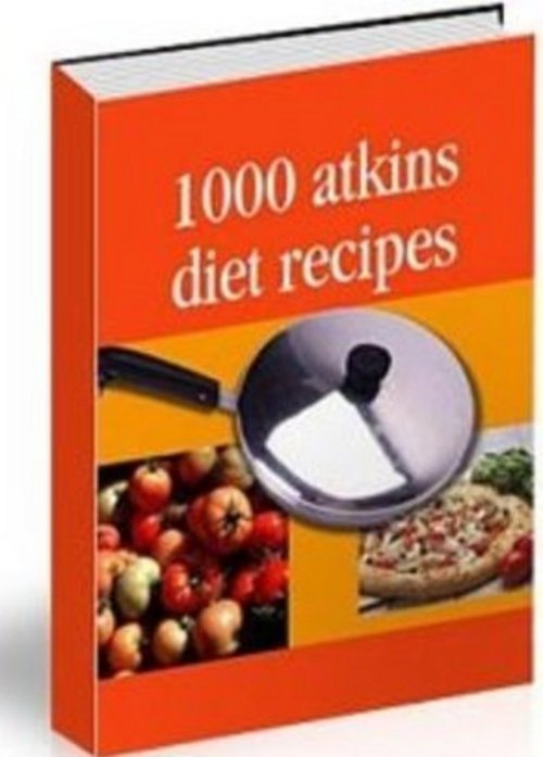 Product picture 1000 Atkins Diet Recipes 2 Bonuses With Master Resale Rights