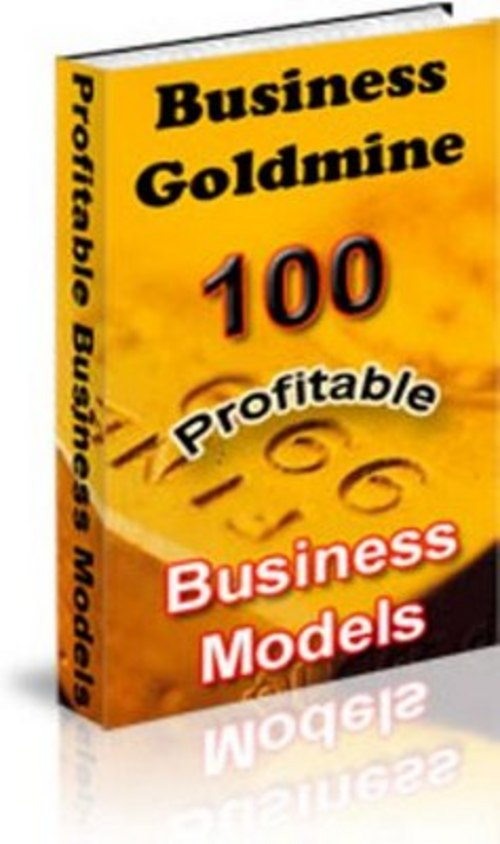 Product picture Business Goldmine: 100 Profitable Business Models!