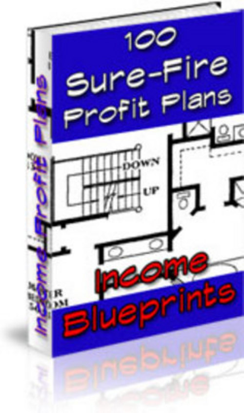 Product picture Income Blueprints: 100 Sure-Fire Profit Plans! With MRR