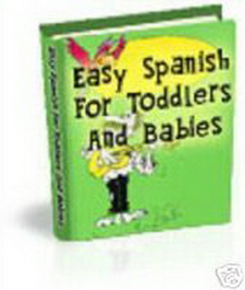 Product picture Easy Spanish For Babies And Toddlers